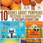 10 Pumpkin Books for Preschoolers & Kindergartners