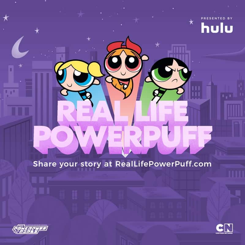 Check out the Powerpuff Girls on Hulu and the #RealLifePowerpuff contest!
