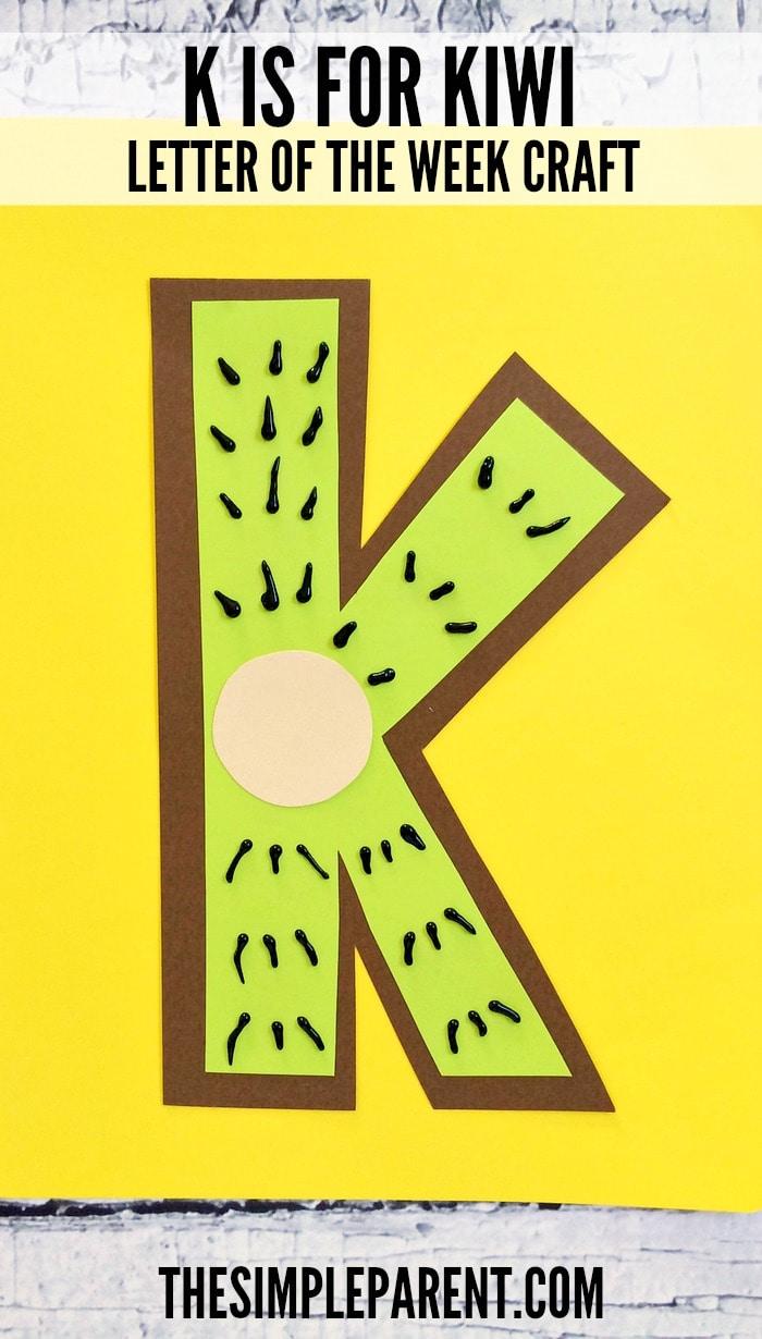Make this Letter K Craft for Preschool! K is for Kiwi!