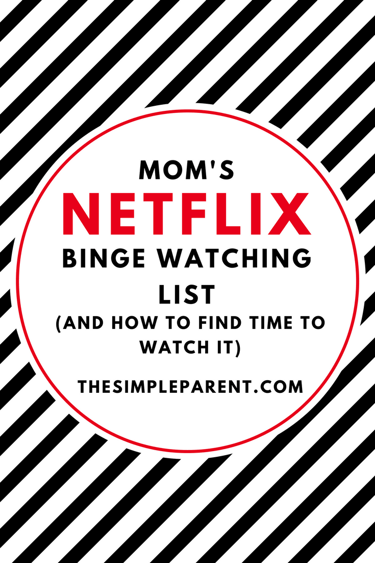 Check out my Netflix Binge Watching Show List and how I sneak time to watch it! It's all about the #MomSneak!