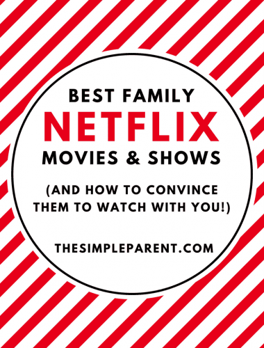 Check out the best Netflix family movies and shows to watch together!