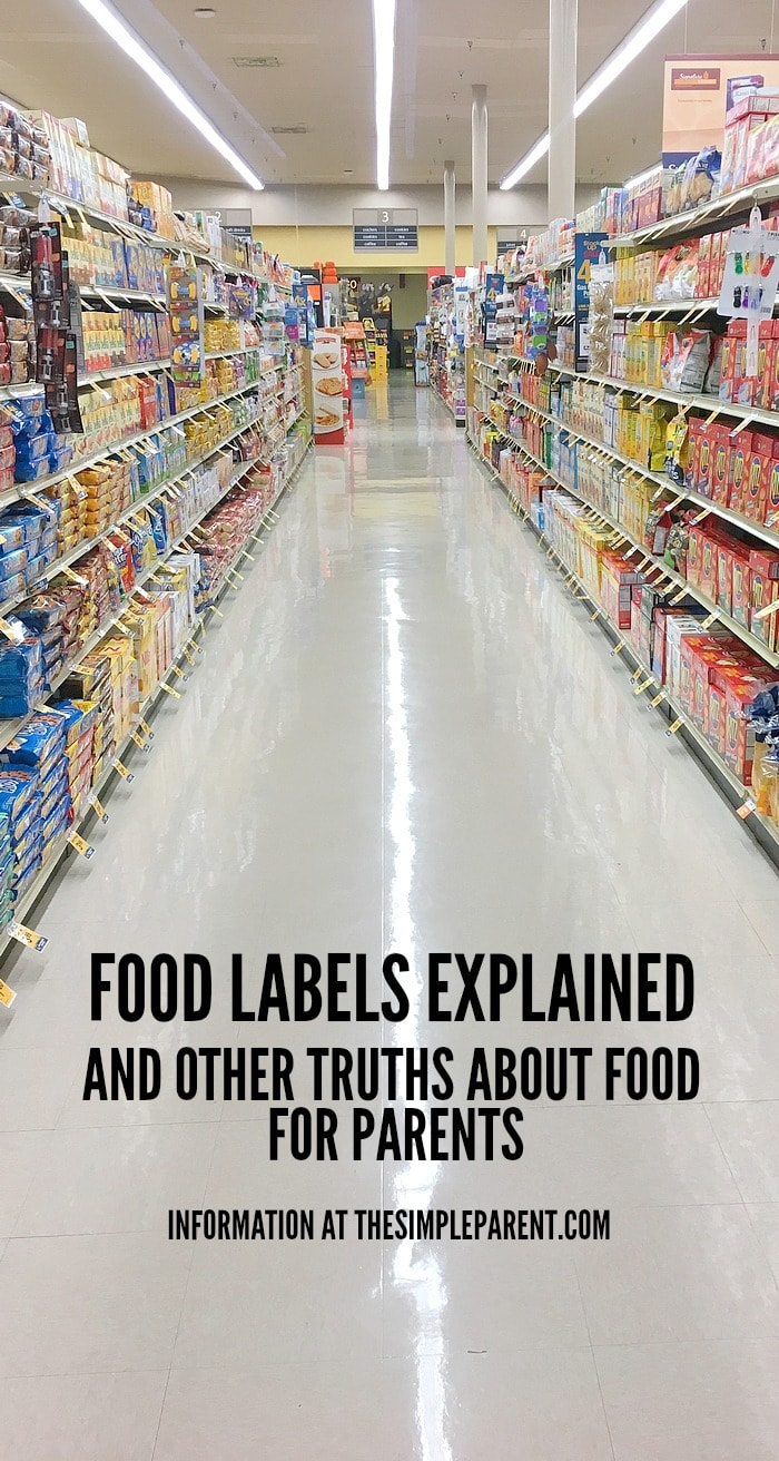 Get food labels explained in a way that parents can understand! Find out the truth about food!