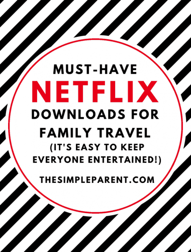 Check out this list of Netflix downloadable movies and shows that are perfect for when you're traveling with the family!
