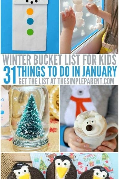 January Activities for Kids – 31 Winter Bucket List Ideas