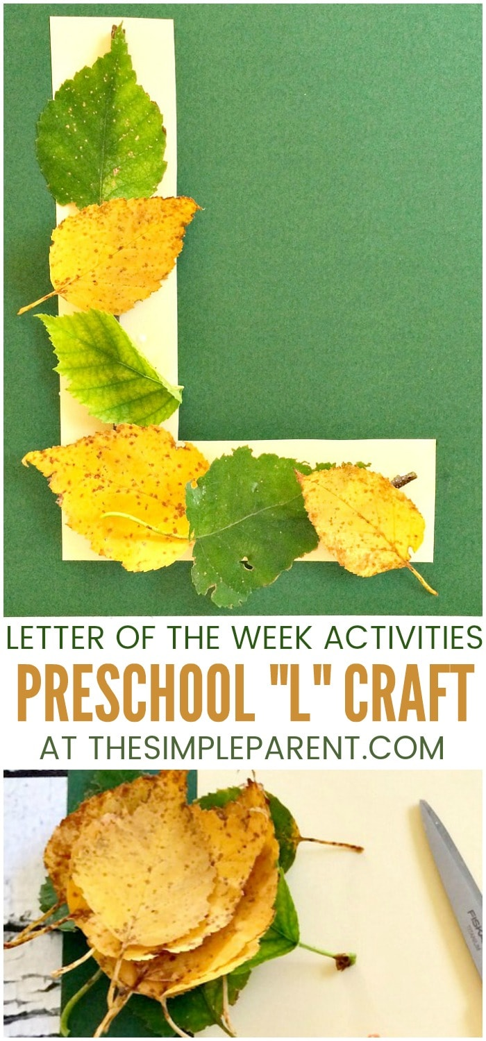 Letter L Activities for Preschoolers: L is for Leaves • The Simple ...