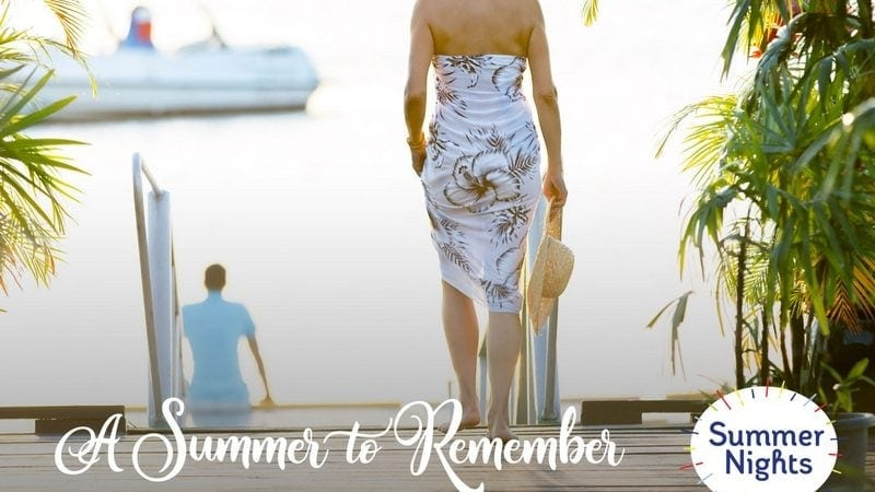 Summer Hallmark Channel Movies: A Summer to Remember on 8/4!