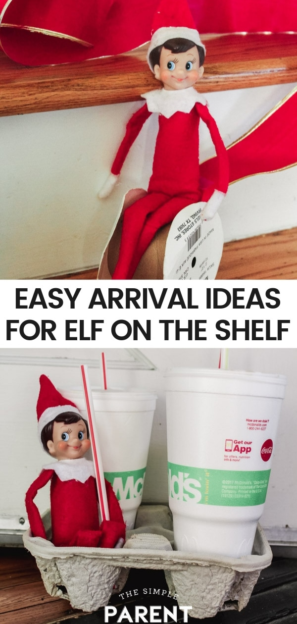 Check out these easy Elf on the Shelf Ideas for Arrival and celebrate the return of your elf during the holidays!