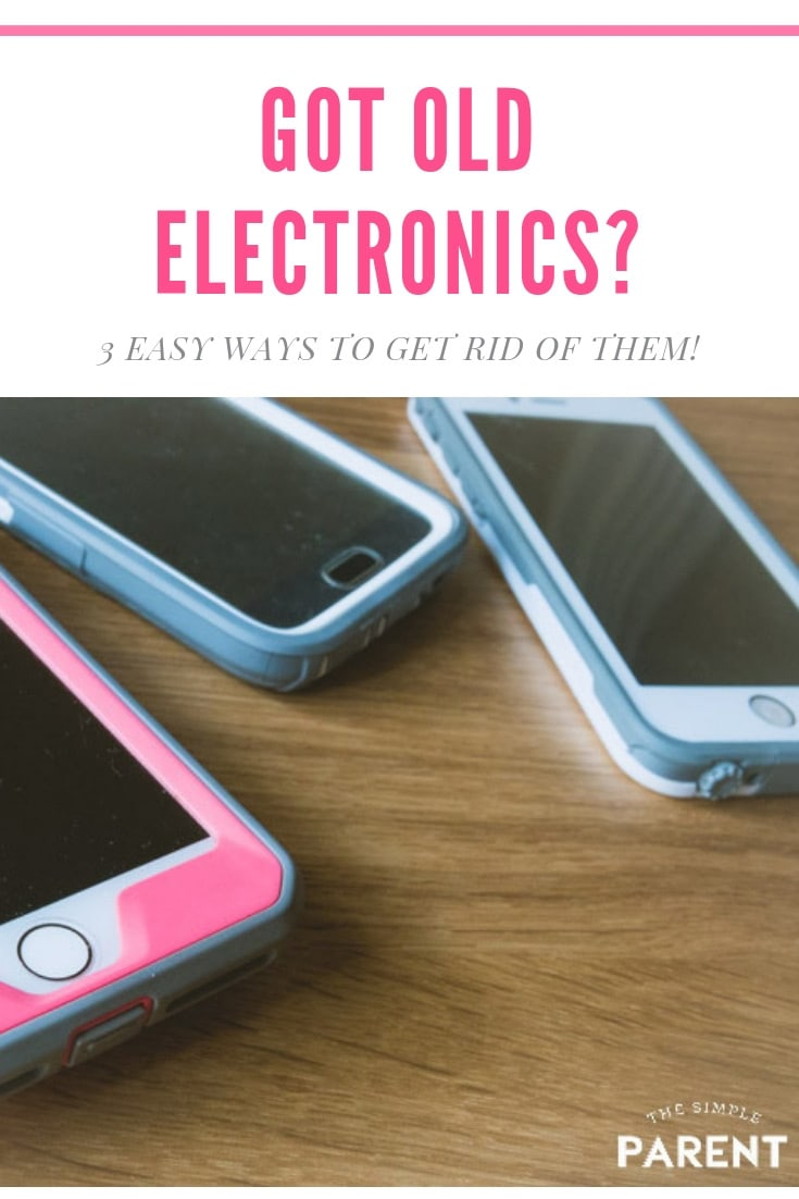 How to Dispose of Electronics: There are three easy ways to get rid of your old electronics and devices without creating more e-waste! You could even earn some easy money!