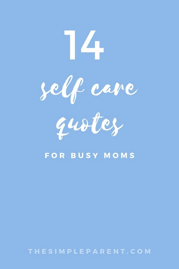 14 Take Care of Yourself Quotes & How I'm Making It Happen