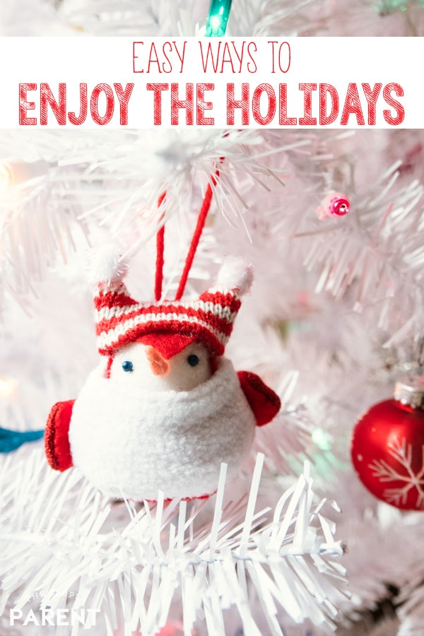 Easy Ways to Enjoy the Holidays at Home