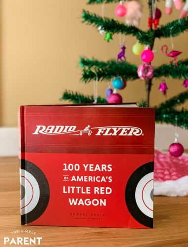 Radio Flyer: 100 Years of America's Little Red Wagon book