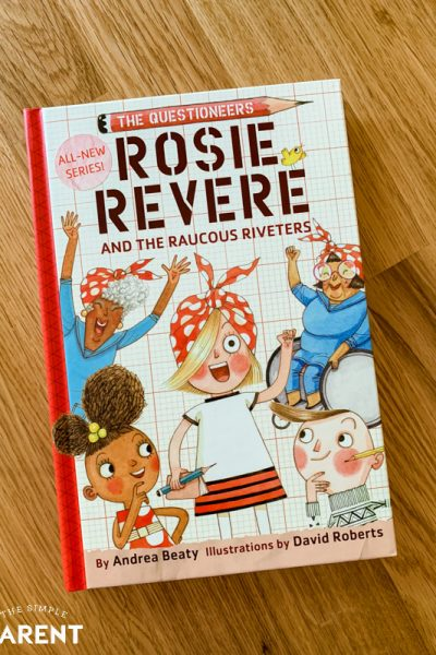 "The Questioneers Book #1"" Rosie Revere and the Raucous Riveters"