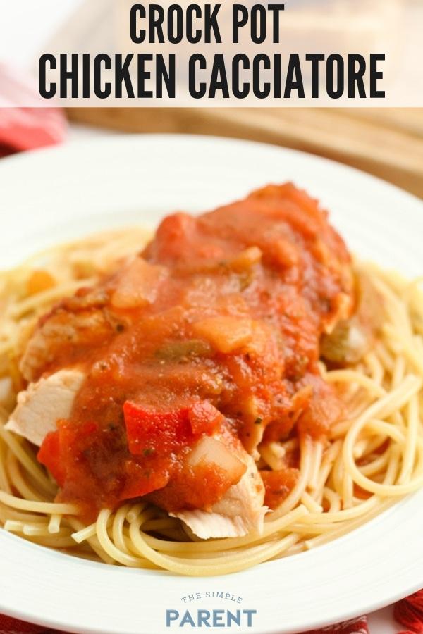 Crock Pot Chicken Cacciatore over pasta