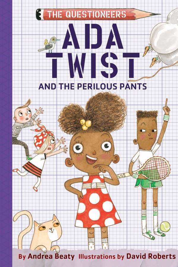 Ada Twist and the Perilous Pants Questioneers book