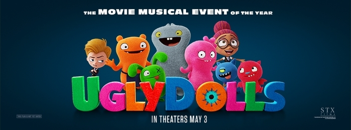 UglyDolls movie in theaters May 3rd!