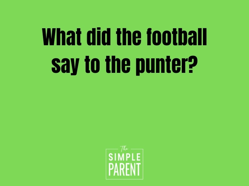 What did the football say to the punter? (Football jokes for kids)