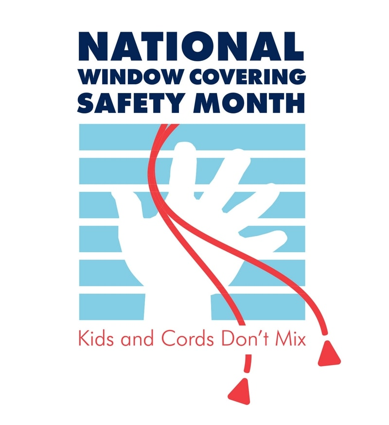 National Window Covering Safety Month Logo with tips for how to childproof your home