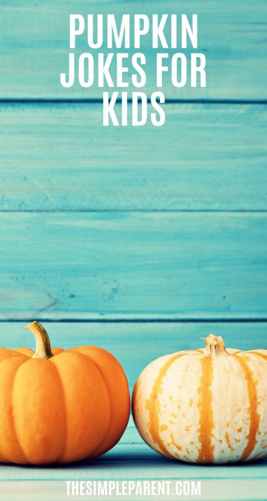 :ist of pumpkin jokes for kids for fall