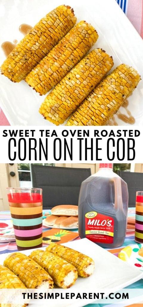 Sweet Tea Glazed Oven Roasted Corn Recipe