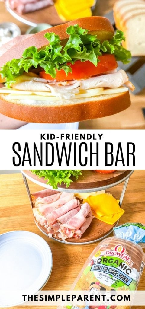Kid Friendly Sandwich Bar Ideas