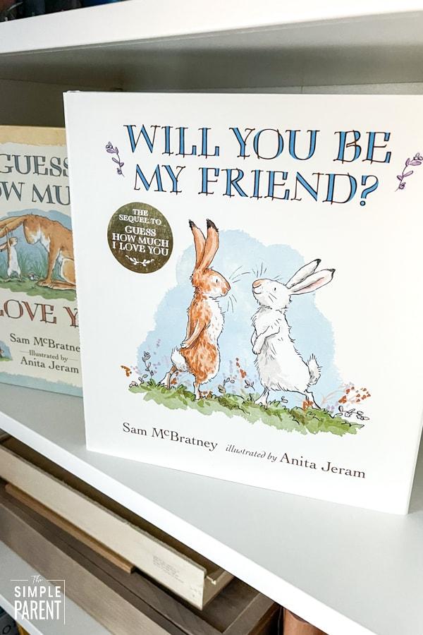 Will You Be My Friend? children's book on bookshelf