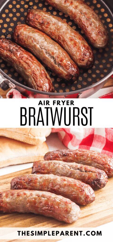 Air Fryer Bratwurst Recipe