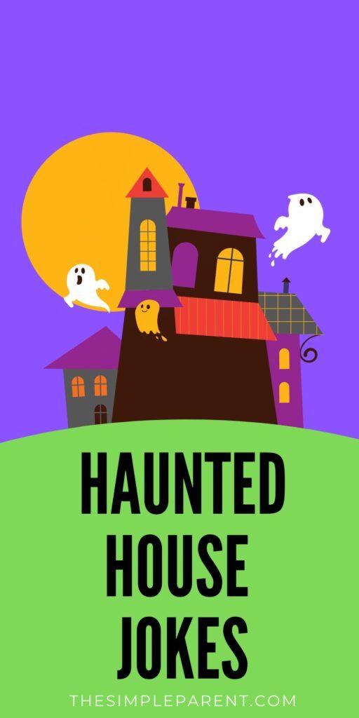 Haunted House Halloween Jokes