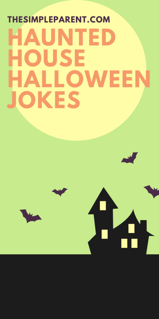 Halloween Haunted House Jokes and Riddles